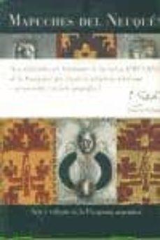 mapuches del neuquen: arte y cultura en la patagonia argentina-9789872010317