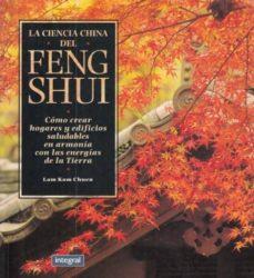 LA CIENCIA CHINA DEL FENG SHUI - LAM KAM CHUEN |