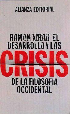 EL DESARROLLO Y LAS CRISIS DE LA FILOSOFÍA OCCIDENTAL - RAMÓN XIRAU. | Triangledh.org