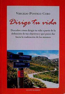 DIRIGE TU VIDA - VIRGILIO POSTIGO   Triangledh.org