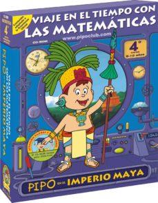 Inmaswan.es Matematicas Con Pipo: Pipo En El Imperio Maya. 4º Primaria (Pipo 15: 9 A 10-12 Años) (Cd-rom) Image