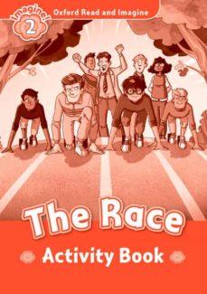 Descargar ebook free ipad OXFORD READ AND IMAGINE 2. THE RACE ACTIVITY BOOK