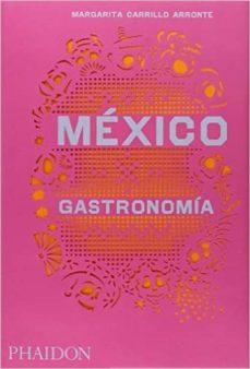 mexico. gastronomía-margarita carrillo arronte-9780714870427