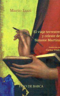 el viaje terrestre y celeste de simone martini (ebook)-mario luzi-9780996734127