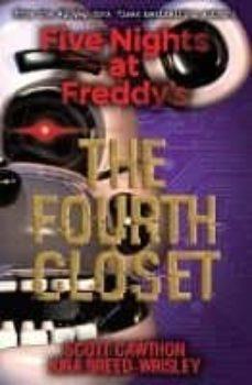 Descargar epub books gratis FIVE NIGHTS AT FREDDY S: THE FOURTH CLOSET 9781338139327 de KIRA BREED-WRISLEY, SCOTT CAWTHON