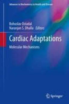 Descargar libros electronicos pdfs CARDIAC ADAPTATIONS (Spanish Edition) de BOHUSLAV OSTADAL, NARANJAN S. DHALLA