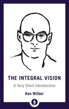 the integral vision-ken wilber-9781611806427