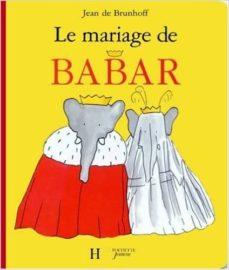 le mariage de babar-jean de brunhoff-9782012250727
