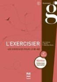 Libros de ingles gratis para descargar L EXERCISIER (4ª ÉDITION) iBook FB2 PDB 9782706129827