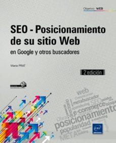 Descargar SEO-POSICIONAMIENTO DE SU SITIO WEB EN GOOGLE Y OTROS BUSCADORES gratis pdf - leer online