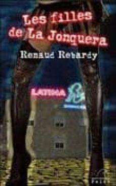 Descargas gratuitas en formato ebook pdf LES FILLES DE LA JONQUERA