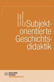 subjektorientierte geschichtsdidaktik (ebook)-9783734401527