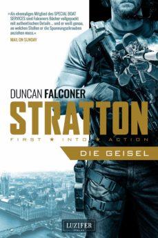 stratton: die geisel (ebook)-duncan falconer-9783958352827