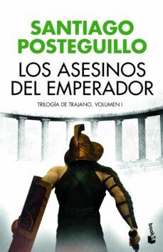 Descargar gratis ebook pdf sin registro LOS ASESINOS DEL EMPERADOR (TRILOGÍA DE TRAJANO, 1)
