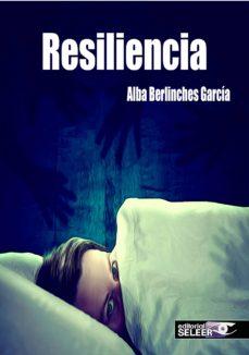 Descargar e2 j2ee gratis descargar pdf RESILIENCIA (Spanish Edition) 9788412024227