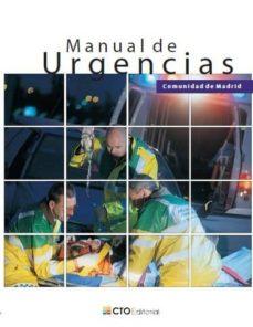 MANUAL DE URGENCIAS COMUNIDAD DE MADRID - VV.AA. | Adahalicante.org