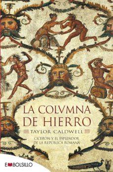 la columna de hierro-taylor caldwell-9788415140627