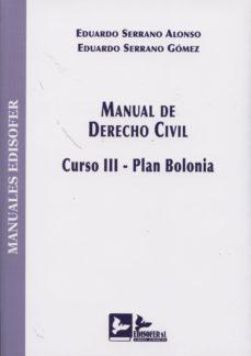 Descargar MANUAL DE DERECHO CIVIL. CURSO III-PLAN BOLONIA gratis pdf - leer online