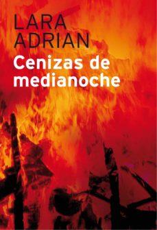 cenizas de medianoche (ebook)-lara adrian-9788415410027