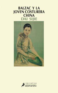 balzac y la joven costurera china (ebook)-dai sijie-9788415630227
