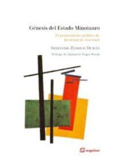 genesis del estado minotauro-armando zerolo duran-9788415707127
