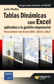 tablas dinámicas con excel aplicadas a la gestión empresarial (ebook)-luis muñiz gonzalez-9788415735427
