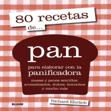 80 RECETAS DE PAN