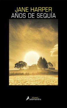 Audiolibros en inglés con descarga gratuita de texto AÑOS DE SEQUIA (Literatura española) PDB de JANE HARPER 9788416237227