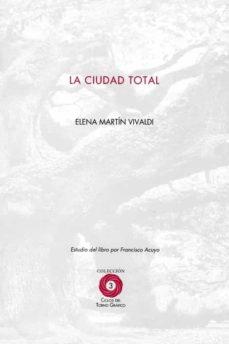 Ebooks para descargas gratuitas LA CIUDAD TOTAL 9788416319527