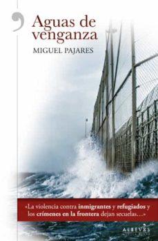 Descargar ebooks gratuitos para kindle uk AGUAS DE VENGANZA 9788416328727 de MIGUEL PAJARES CHM iBook PDB