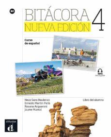 Descargar libros de epub rapidshare BITACORA 4 LIBRO DEL ALUMNO. B2 9788416347827 in Spanish