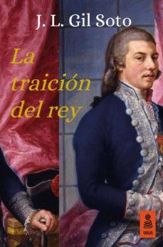 la traición del rey (ebook)-jose luis gil soto-9788416523627