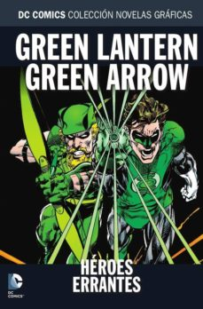 Followusmedia.es Coleccion Novelas Graficas Nº 56: Green Lantern/green Arrow: Heroes Errantes Image