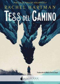 Epub ibooks descargas TESS DEL CAMINO 9788416858927 (Literatura española) CHM PDB FB2