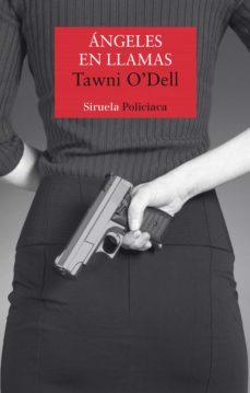 Descarga gratuita de libros de texto en inglés ANGELES EN LLAMAS  9788417041427 de TAWNI O DELL