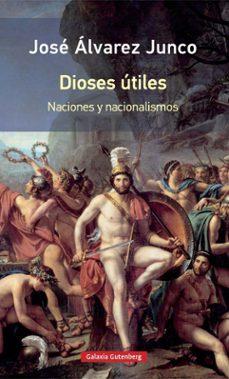 Cdaea.es Dioses Utiles: Articulos Sobre El Nacionalismos (Rustica) Image