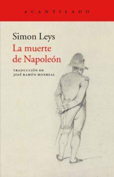 Ebooks gratis descargar pdf italiano LA MUERTE DE NAPOLEON 9788417346027 (Spanish Edition) de SIMON LEYS