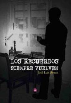 Descargar libro amazon LOS RECUERDOS SIEMPRE VUELVEN (Literatura española) iBook