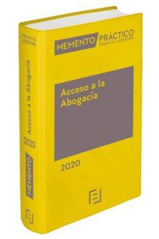 Descargar MEMENTO ACCESO A LA ABOGACIA 2020 gratis pdf - leer online