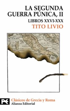 la segunda guerra punica ii (tomo ii: libros xxvi-xxx)-tito livio-9788420649627