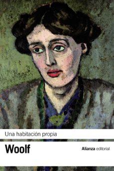 Libros gratis descargables UNA HABITACION PROPIA (Literatura española) de VIRGINIA WOOLF 9788420671727