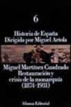 Inmaswan.es Restauracion Y Crisis De La Monarquia (1874-1831) (2ª Ed.) Image