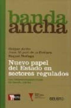 Inmaswan.es Banda Ancha: Nuevo Papel Del Estado En Sectores Regulados. Las Te Lecomunicaciones De Banda Ancha Image