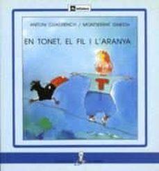 Javiercoterillo.es En Tonet, El Fil I L Aranya Image