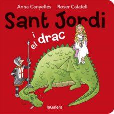sant jordi i el drac-anna canyelles-roser calafell-9788424664527