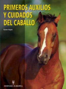 Descargar libro a ipod PRIMEROS AUXILIOS Y CUIDADOS DEL CABALLO