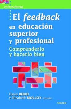 Descargar EL FEEDBACK EN EDUCACION SUPERIOR Y PROFESIONAL gratis pdf - leer online