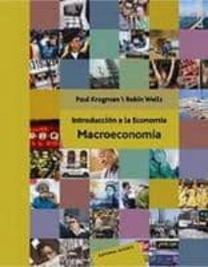 introduccion a la economia: macroeconomia-paul krugman-robin wells-9788429126327