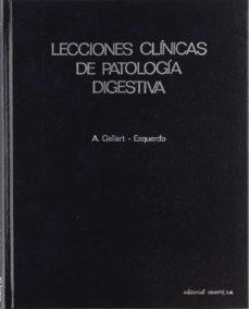 Descargas gratuitas de libros electrónicos de libros electrónicos LECCIONES CLINICAS DE PATOLOGIA DIGESTIVA MOBI iBook DJVU 9788429155327 in Spanish
