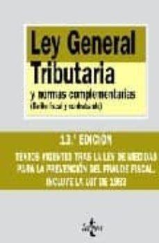 Padella.mx Ley General Tributaria Y Normas Complementarias: Delito Fiscal Y Contrabando (13ª Ed.) Image